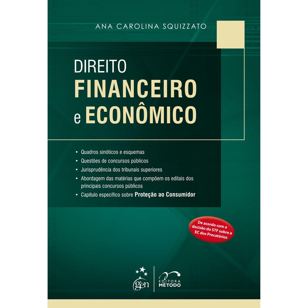 livros de direito Direito Financeiro e Econômico Ana Carolina Squizzato